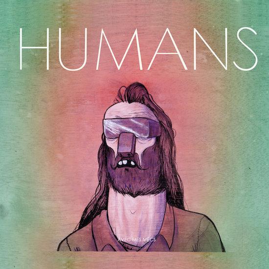 Humans – Mon Ton Ton 2