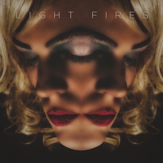 Light Fires - Face