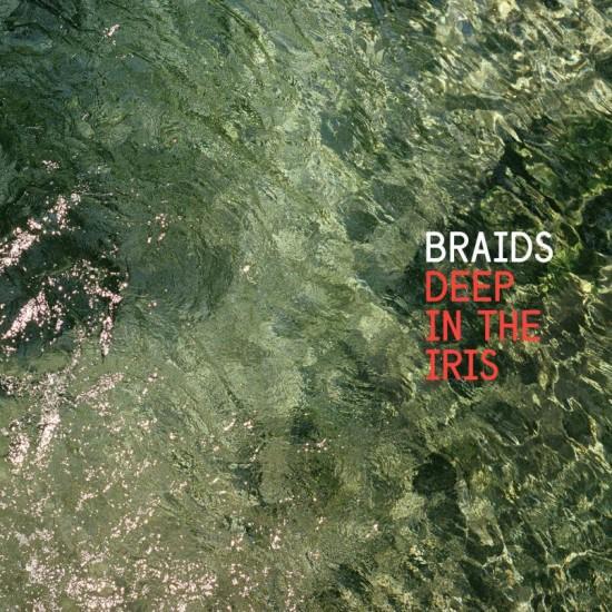 Braids_Deep_In_The_Iris_artwork.jog