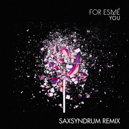 Premiere: Saxsyndrum x For Esmé