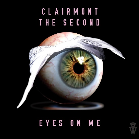 Clairmont The Second – Eyes on Me
