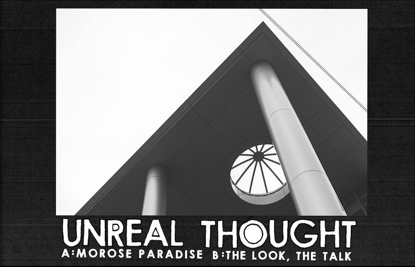 Unreal Thought – Morose Paradise