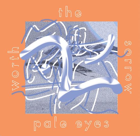 Pale Eyes – Pop Litany II