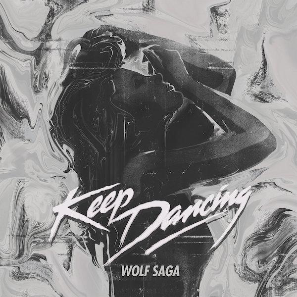 Wolf Saga – Keep Dancing